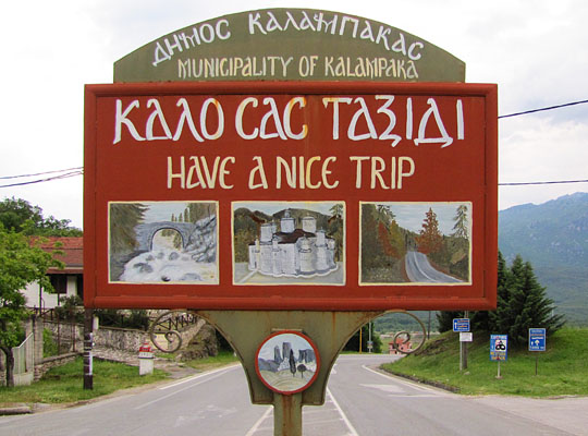 Have a nice trip sign in Kalambakam, Meteora, Greece at The Cheshire Cat Blog