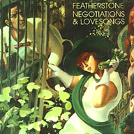 the CD Negotiations and Lovesongs by Hugh Featherstone